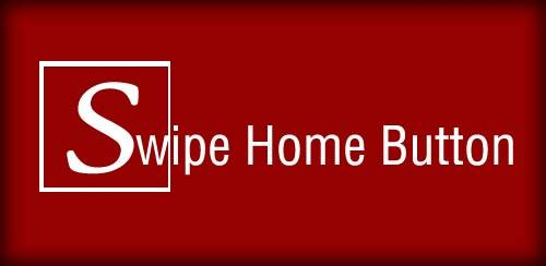 Swipe Home Button - Ứng dụng hay ho trên Android