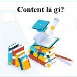Content là gì? 10 điều cần nắm khi viết Content