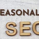 Tại sao các dịch vụ làm SEO lại tối ưu theo mùa